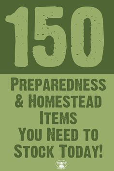 Want to begin preparing your family for emergencies but do not know where to start? Check out this list of 150+ Preparedness & Homesteading Items you need to stock today @ http://Momwithaprep.com