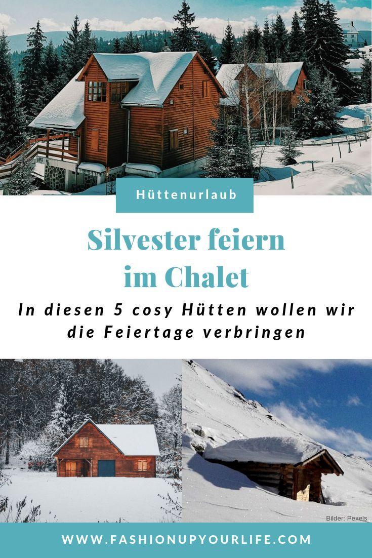 Kuschelige Feiertage Cozy Looks Und Zauberhafte Locations Urlaub Im Schnee Hutte Mieten Hutten Mieten Osterreich