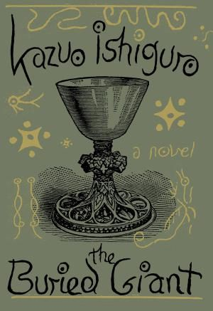 Resolving to read more (again)? Add these bestsellers to your list.: The Buried Giant by Kazuo Ishiguro