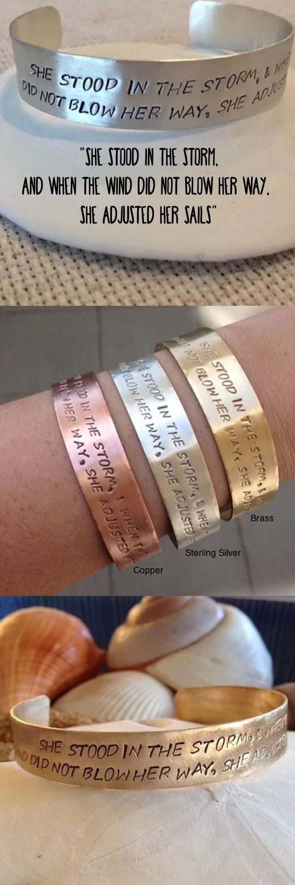 """""""She Stood In The Storm, and When The Wind Did Not Blow Her Way, She Adjusted Her Sails"""" - Elizabeth Edwards. Wear this bracelet as a reminder of our strength. Hand stamped cuff bracelet available in brass (gold), copper, aluminum or Sterling Silver."""