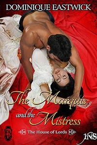 <3 <3 <3 <3 <3 The Marquis and the Mistress by Dominque Eastwick - Got Romance! Reviews