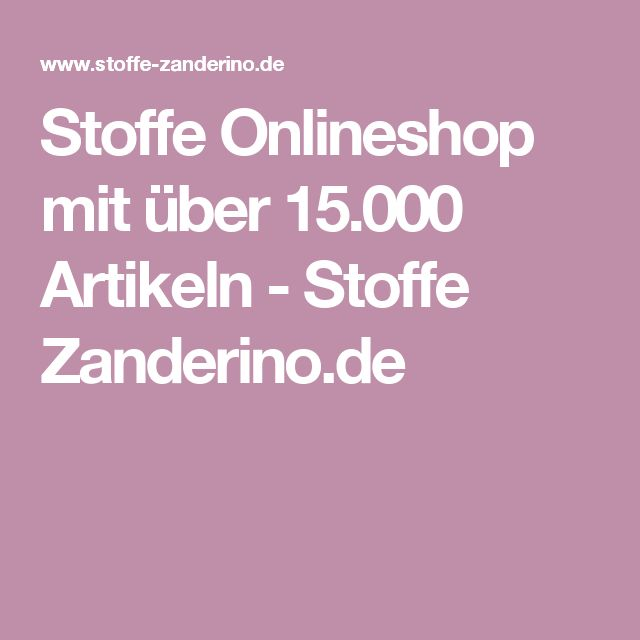 Stoffe Onlineshop mit über 15.000 Artikeln - Stoffe Zanderino.de