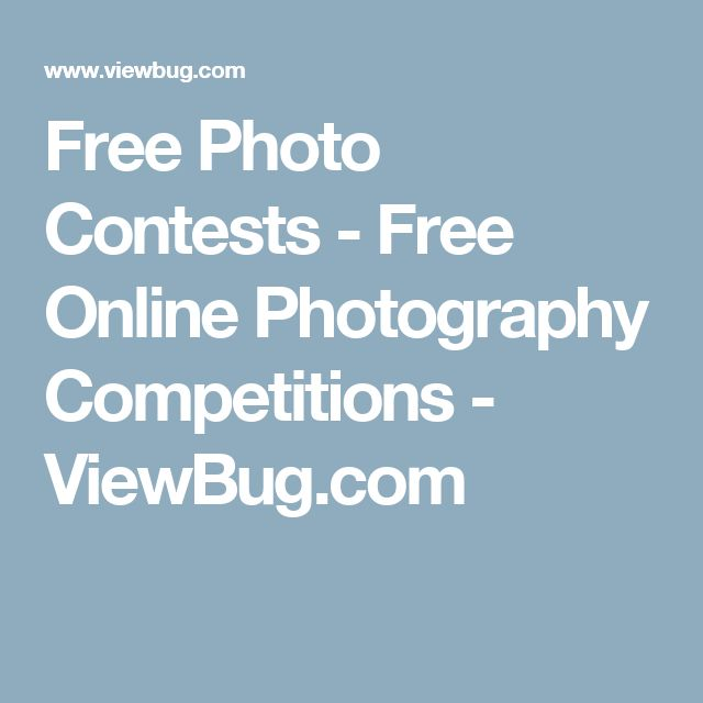 Free Photo Contests - Free Online Photography Competitions - ViewBug.com