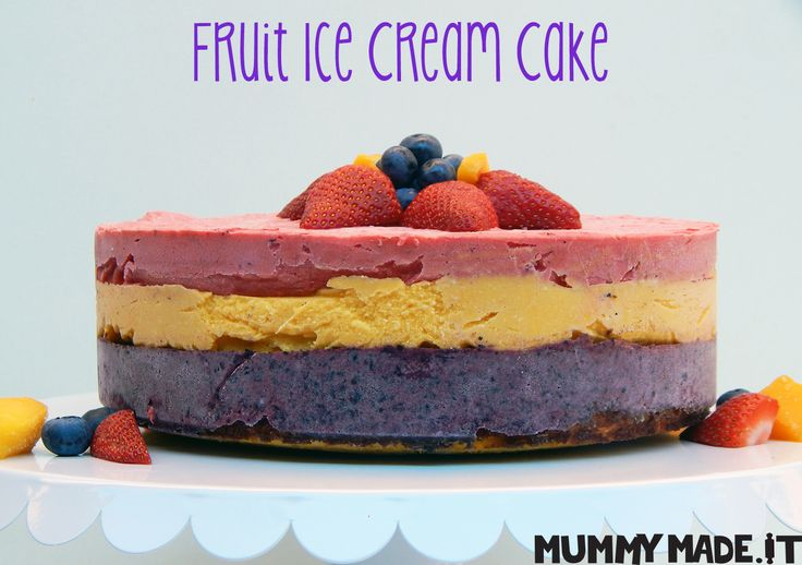 Fruit Ice Cream Cake | http://mummymade.it/2016/01/fruit-ice-cream-cake.html
