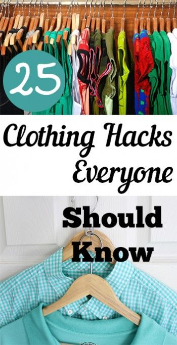 25 Clothing Hacks Everyone Should Know