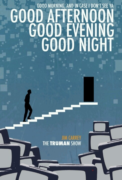 The Truman Show directed by Peter Weir.  A great thought provoking film. One of my faves!
