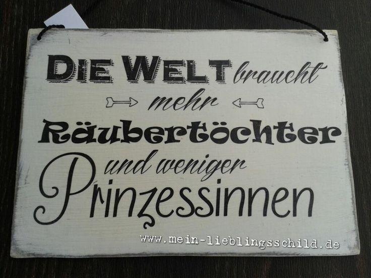 Shabby Holzschild mit Text: Die Welt braucht mehr Räubertöchter und weniger Prinzessinnen - Holzschild mit lustigen Spruch. -Nicht nur für das Kinderzimmer