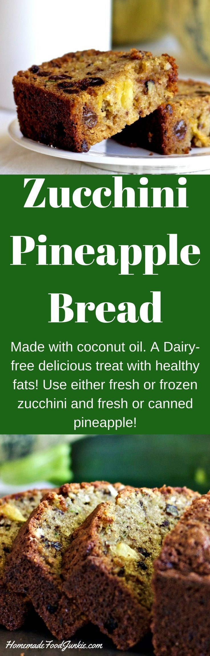 Zucchini Pineapple Bread made with coconut oil for dairy free. Instructions for fresh or canned pineapple. Delicious harvest recipe. Great for parties!