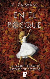 """""""EN EL BOSQUE"""" POR ELIZA WASS"""
