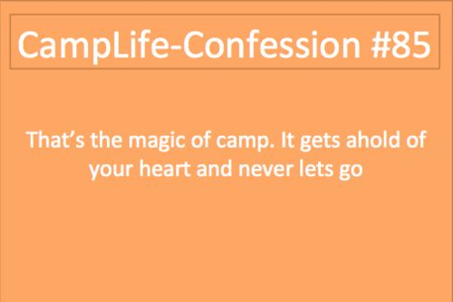 Confessions of Summer Camp Lovers--It may or may not break my heart to acknowledge that I'm not going back to camp this year.