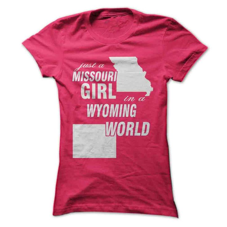 Missouri Girl in Wyoming T-Shirts, Hoodies. Check Price Now ==► https://www.sunfrog.com//Missouri-Girl-in-Wyoming-ladies.html?id=41382
