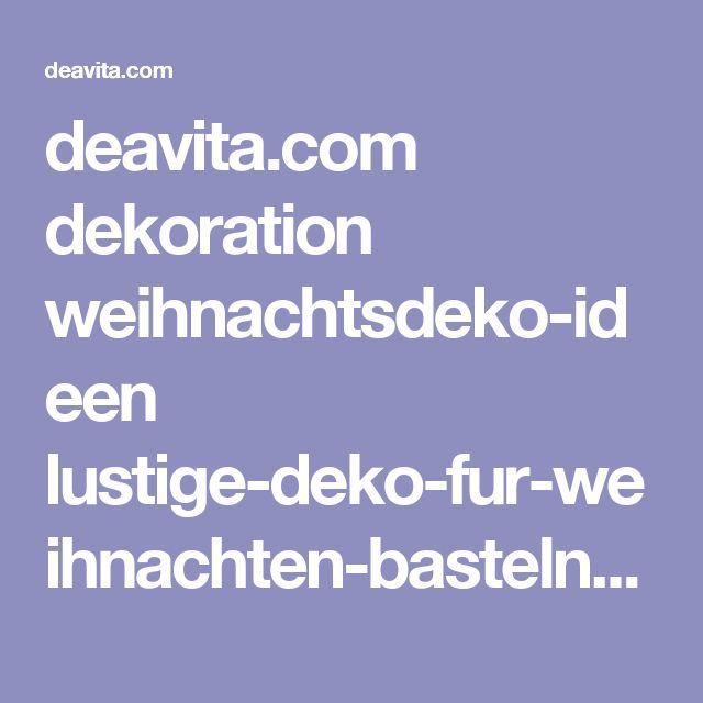 deavita.com dekoration weihnachtsdeko-ideen lustige-deko-fur-weihnachten-basteln-ideen.html