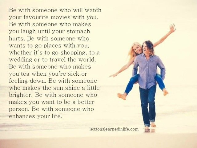 Lessons Learned in Life | Someone who enhances your life.