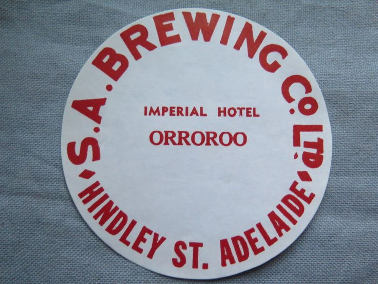 SA BREWING Co Ltd ORROROO IMPERIAL HOTEL BEER KEG LABEL c1970s SOUTH AUSTRALIA