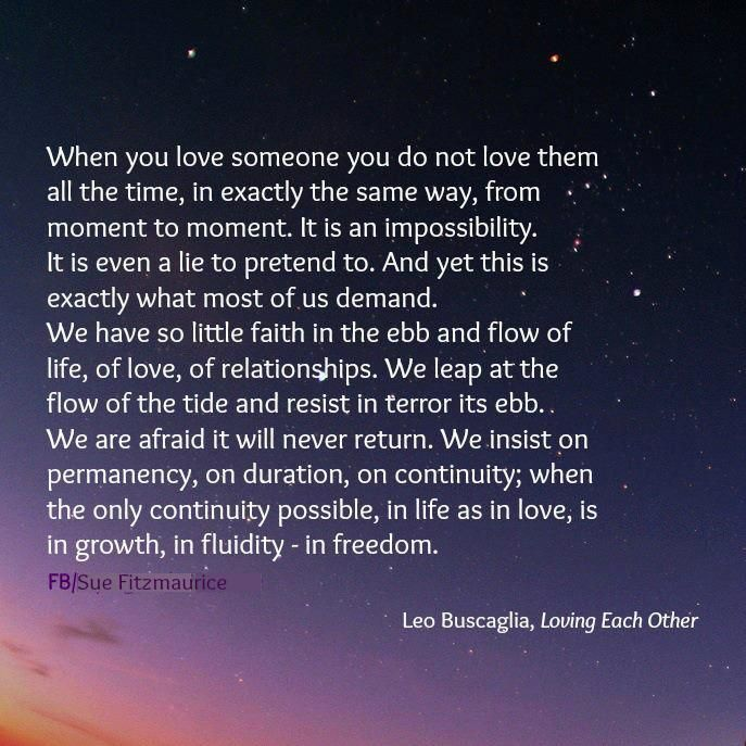 "One of my top five favorite quotes of all time: ""The Ebb & Flow of Love"" by Leo Buscaglia"