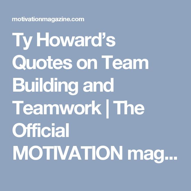 Motivate Your Team With Quotes On Teamwork: 17 Best Quotes On Teamwork On Pinterest