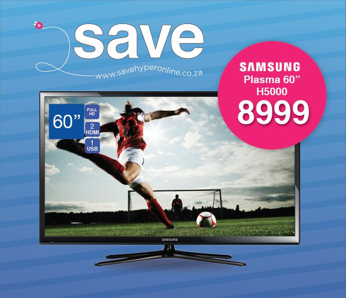 Get the #samsung #plasma 60 Inch television for an unbeatable R8999.00 including free shipping nationwide. Get this and other amazing deals now at http://savehyperonline.co.za/