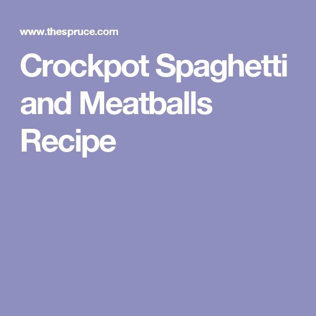Crockpot Spaghetti and Meatballs Recipe