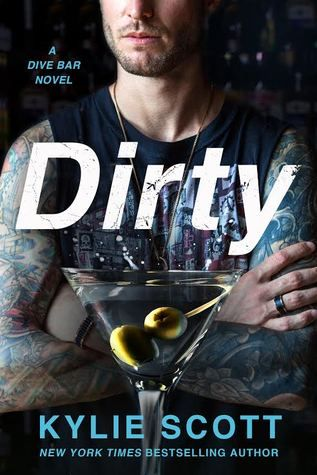Dirty (Dive Bar, #1) Enjoyable - not the Stage Dive books but enjoyable... 3 stars