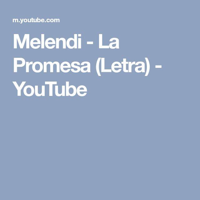 Melendi - La Promesa (Letra) - YouTube