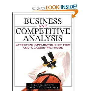 Babette Bensoussan and Craig Fleisher's second book on competitive analysis tools and techniques.
