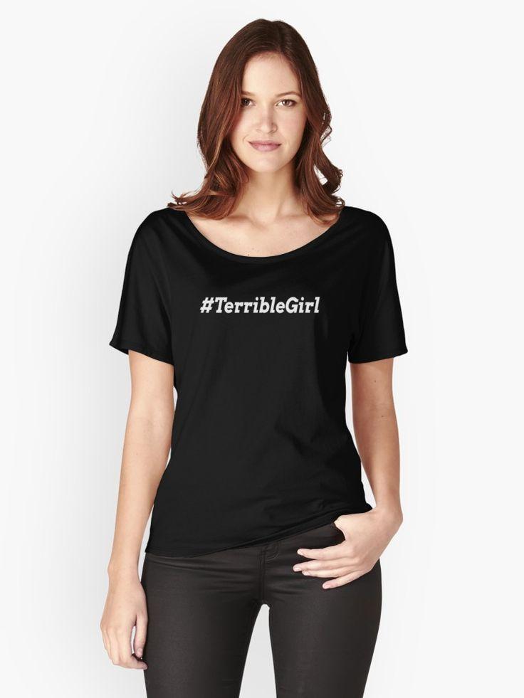 Hashtag Terrible Girl #TerribleGirl