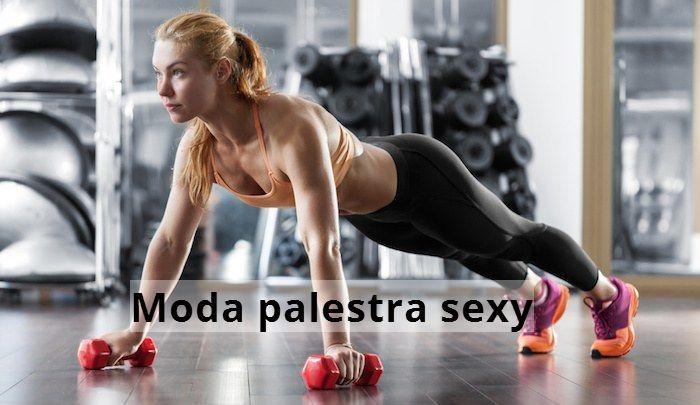 Moda palestra: cosa indossare per essere sexy - http://www.wdonna.it/moda-palestra-sexy/72258?utm_source=PN&utm_medium=WDonna.it&utm_campaign=72258