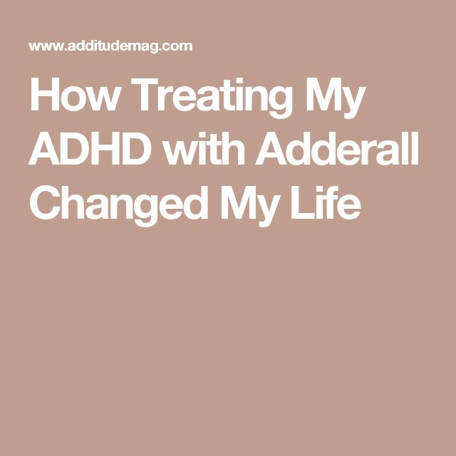 How Treating My ADHD with Adderall Changed My Life