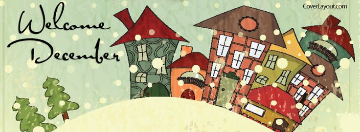 Welcome December Snow Town Facebook Cover CoverLayout.com