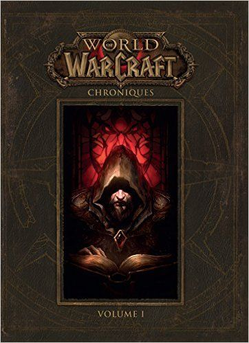 Telecharger world of warcraft : chroniques volume 1 de Collectif PDF, Kindle, eBook, world of warcraft : chroniques volume 1 PDF Gratuit