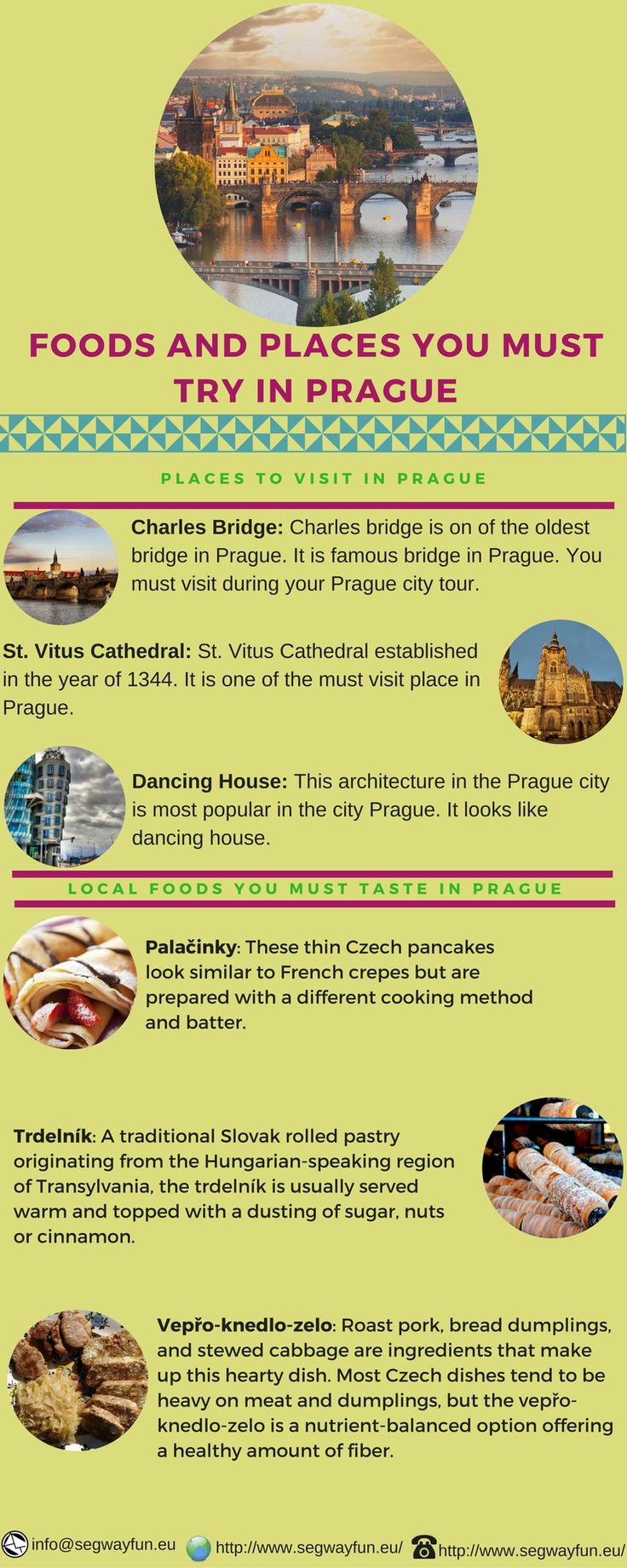 This info-graphics represents the local foods you must try and the places you should visit during your city tour Prague.