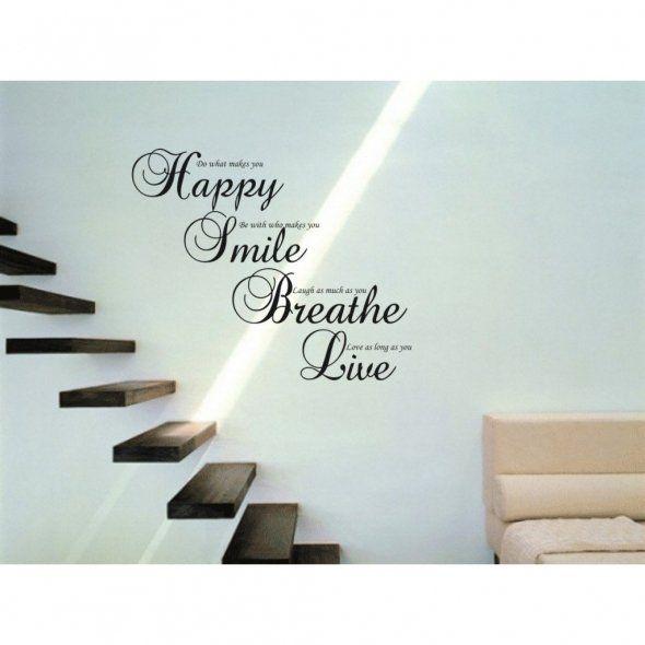 Happy, Smile, Breathe, Live