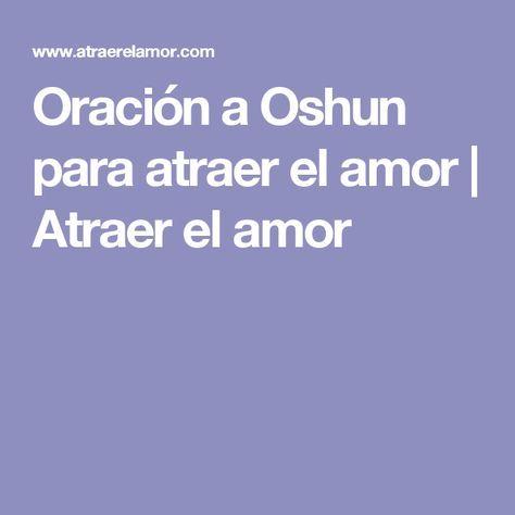 Oración a Oshun para atraer el amor | Atraer el amor