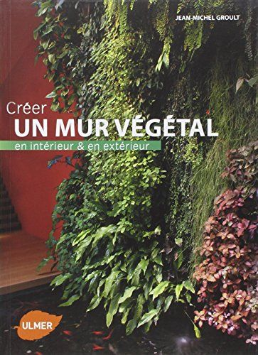 13 best Mur vegetal images on Pinterest Plant wall, Vertical