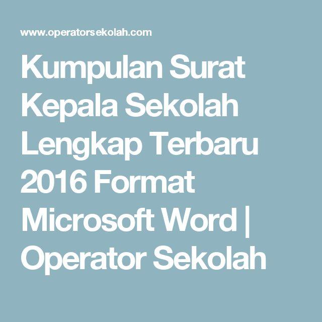Kumpulan Surat Kepala Sekolah Lengkap Terbaru 2016 Format Microsoft Word | Operator Sekolah