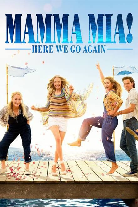 Mamma Mia : Here we go again!, Amy Robsart Hall, Syderstone PE31 8SD | Get ready to sing and dance, laugh and love all over again! | cinema