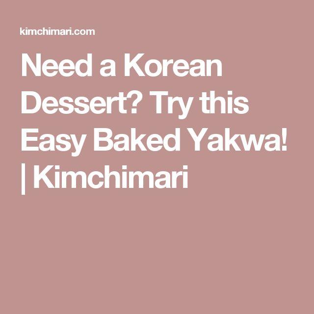 Need a Korean Dessert? Try this Easy Baked Yakwa! | Kimchimari