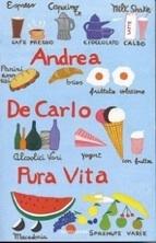 Pura Vita, Andrea De Carlo