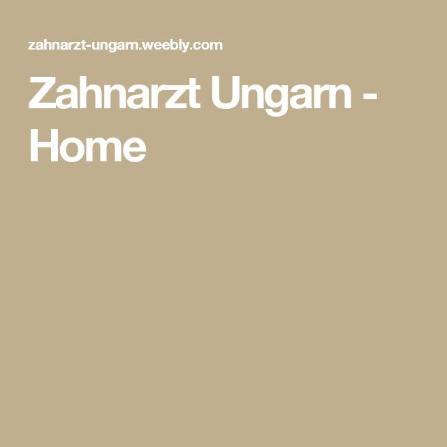 Zahnarzt Ungarn - Home