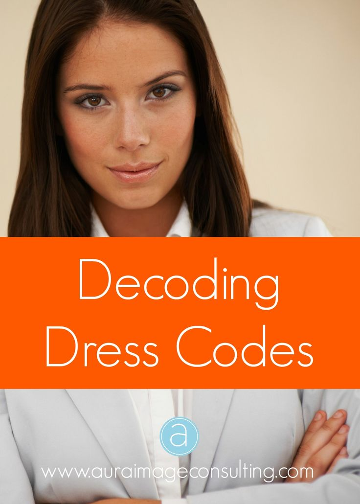 What exactly does business casual or semi-formal mean anyway? Click to learn how to dress for any occasion http://auraimageconsulting.com/2014/07/decoding-dress-codes/ #ImageConsultant #StylistToronto