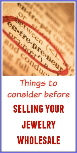 Things to consider before you sell your jewelry wholesale