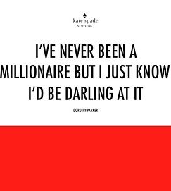 wise words monogrammed by Kate spade quoted by Dorothy Parker and made famous by Eliza Doolittle (Audrey Hepburn)