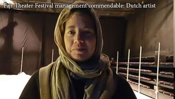 Fajr Theater Festival handling commendable: Dutch artist An artist from the Netherlands attending Fajr International Theater Festival in Iran describes the management of the event as laudable. Read more at: www.ifilmtv.com/English/News/NewsIn/846