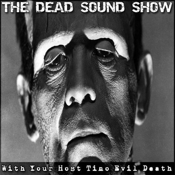 Dead Sound Show EP 6  with TINO Evil Death at Death Rock Radio  #darkpunk #postpunk #minimal #synthwave #deathrockradio Now live @ www.deathrockradio.com