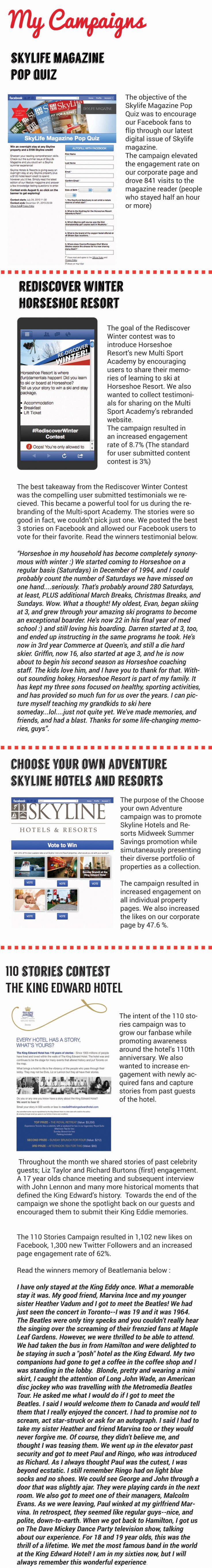 These are some of the #socialmedia campaigns I have run for Skyline Hotels and Resorts this year.