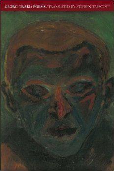 Georg Trakl: Poems (Field Translation Series): Georg Trakl ...