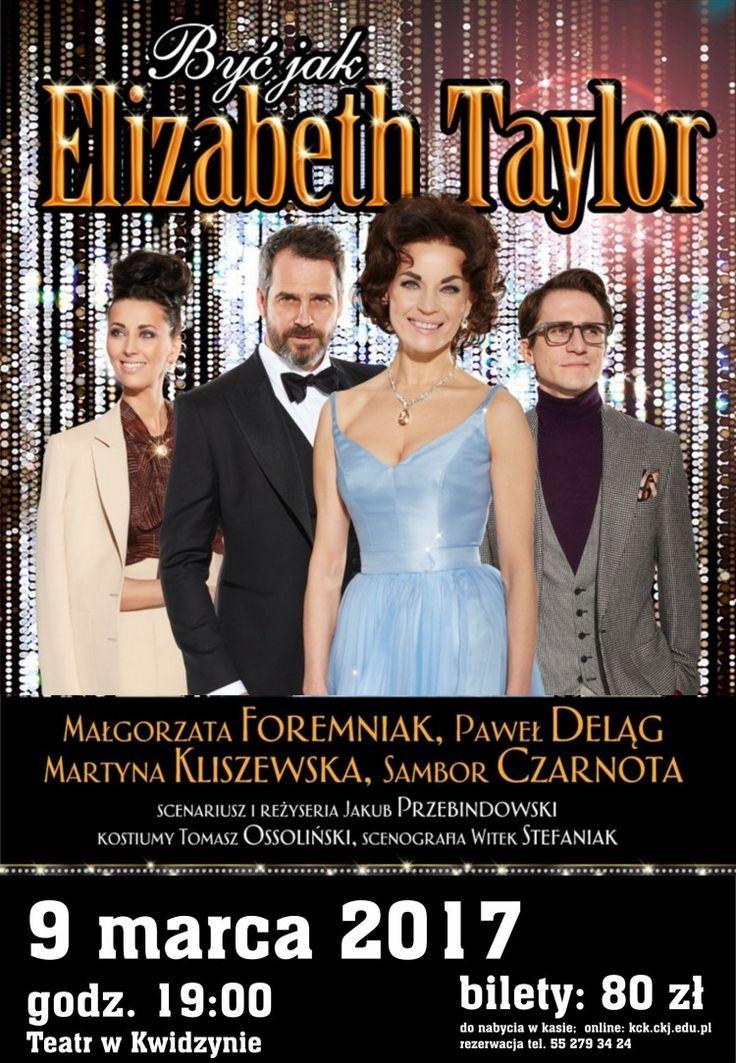 [9.03.2017] Być jak Elizabeth Taylor – Kwidzyńskie Centrum Kultury