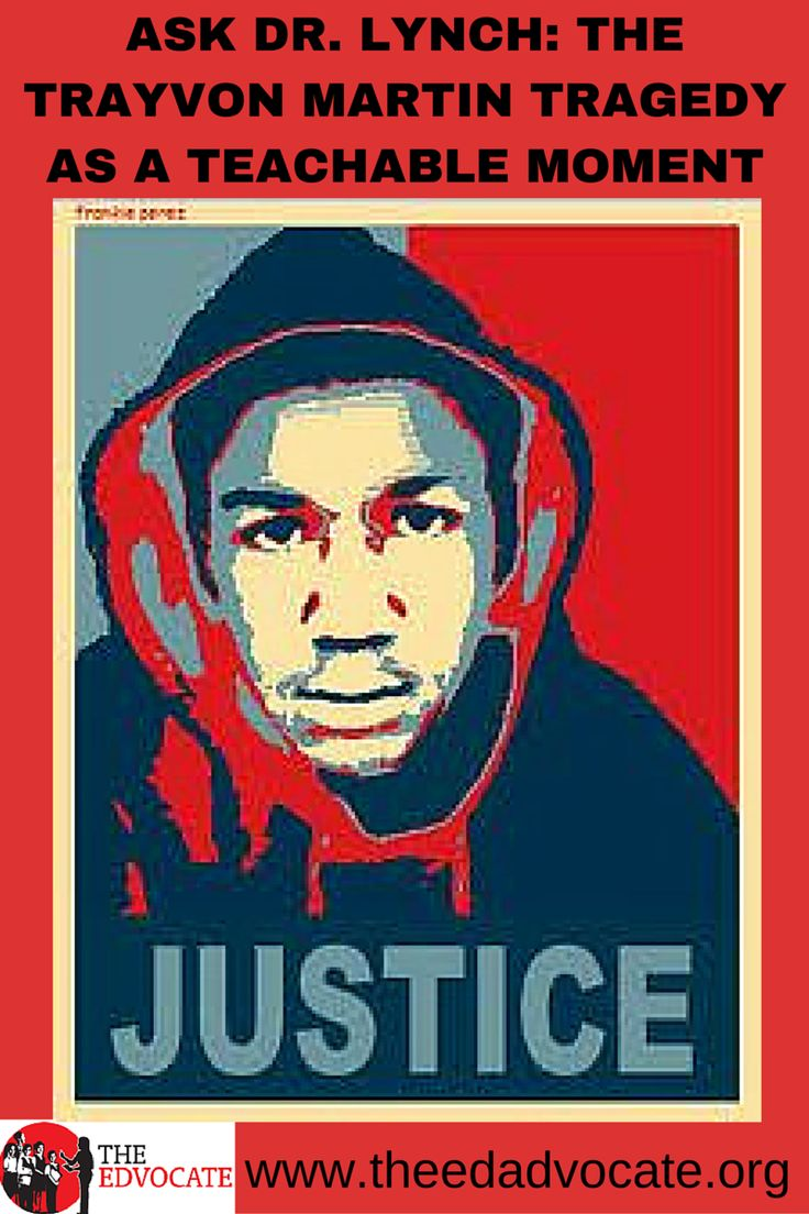 Ask Dr. Lynch: The Trayvon Martin Tragedy As A Teachable Moment