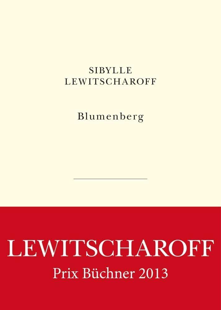 Sibylle Lewitscharoff, Blumenberg, traduit de l'allemand par Gérard Marino, Les Belles Lettres, coll. L'Exception, broché, 200 pages, 21 €.