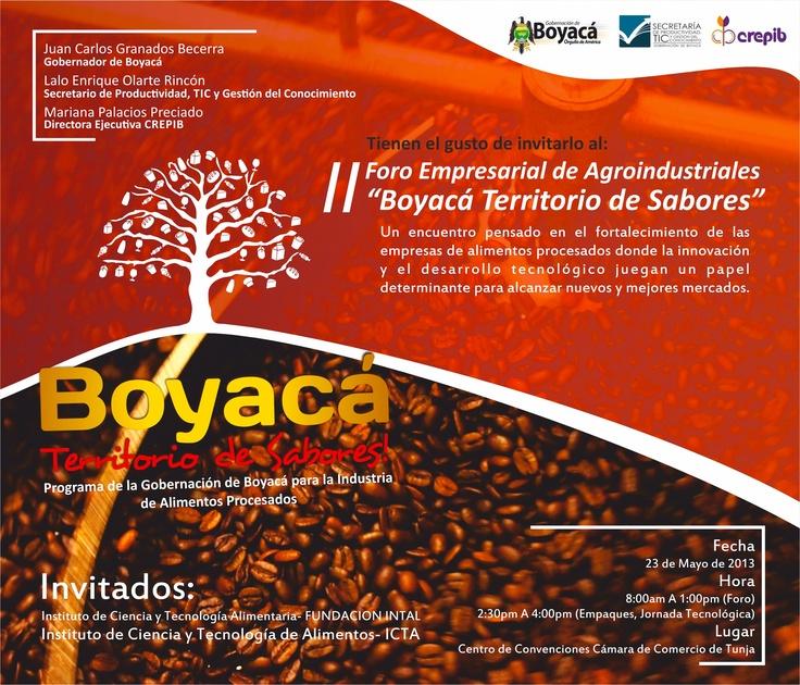 23 mayo 2013 Centro Convenciones. Secretaría de Productividad y TIC Invita a empresarios y actores de la industria de alimentos procesados en Boyaca